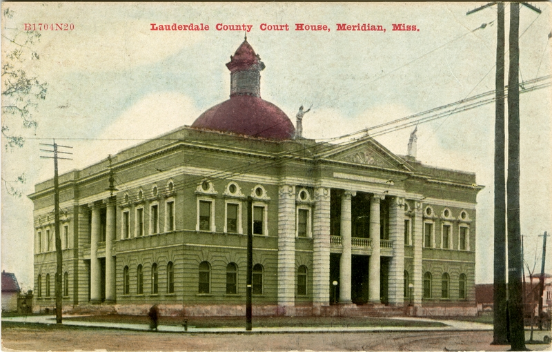 EVOLUTION OF THE LAUDERDALE COUNTY COURTHOUSE | The Better Chancery